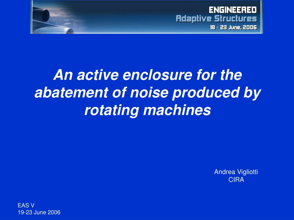an active enclosure for the abatement of noise produced by rotating machines l.
