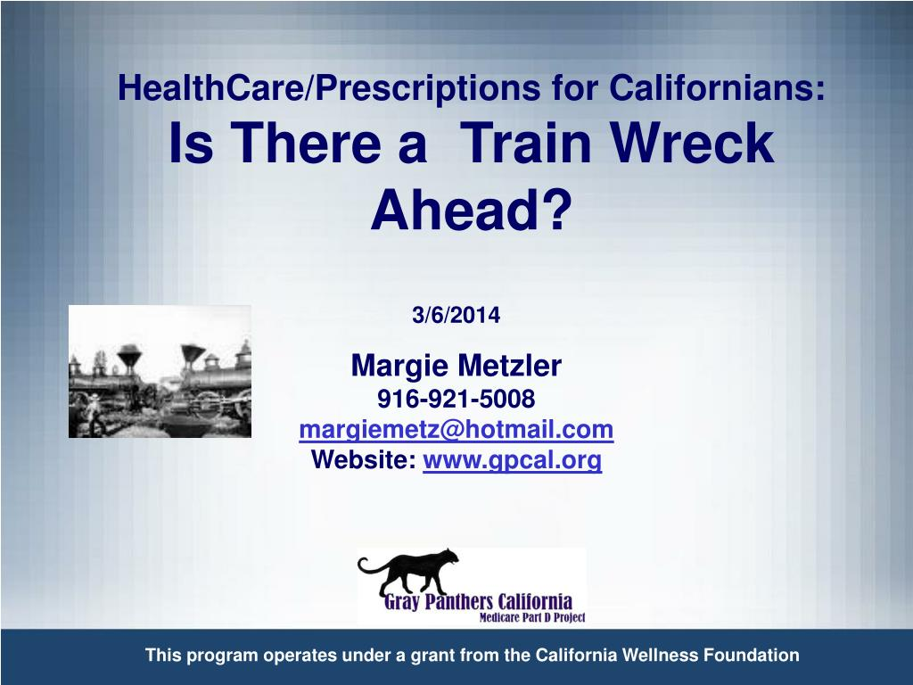 healthcare prescriptions for californians is there a train wreck ahead l.