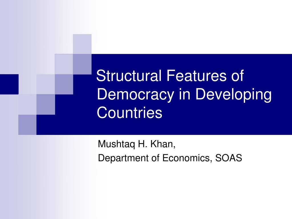 structural features of democracy in developing countries l.