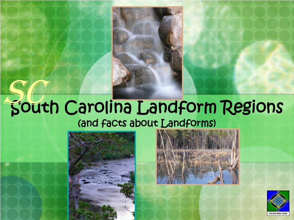 south carolina landform regions and facts about landforms l.