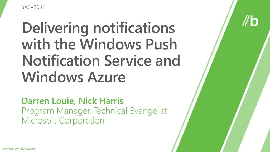 delivering notifications with the windows push notification service and windows azure l.