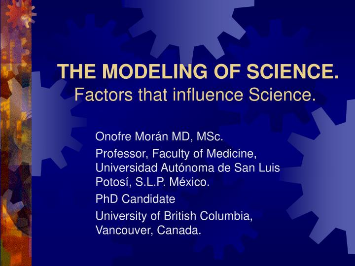the modeling of science factors that influence science n.