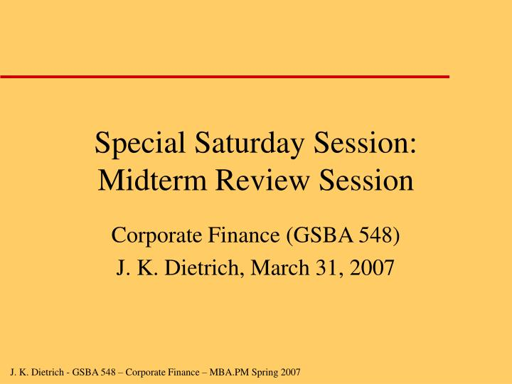 special saturday session midterm review session n.