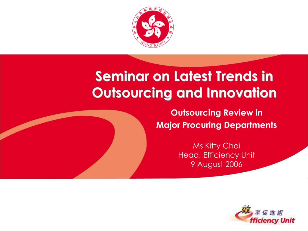 seminar on latest trends in outsourcing and innovation l.