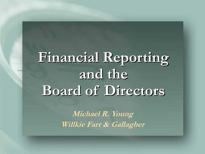 financial reporting and the board of directors n.