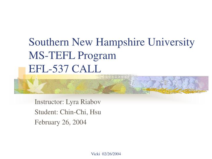southern new hampshire university ms tefl program efl 537 call n.
