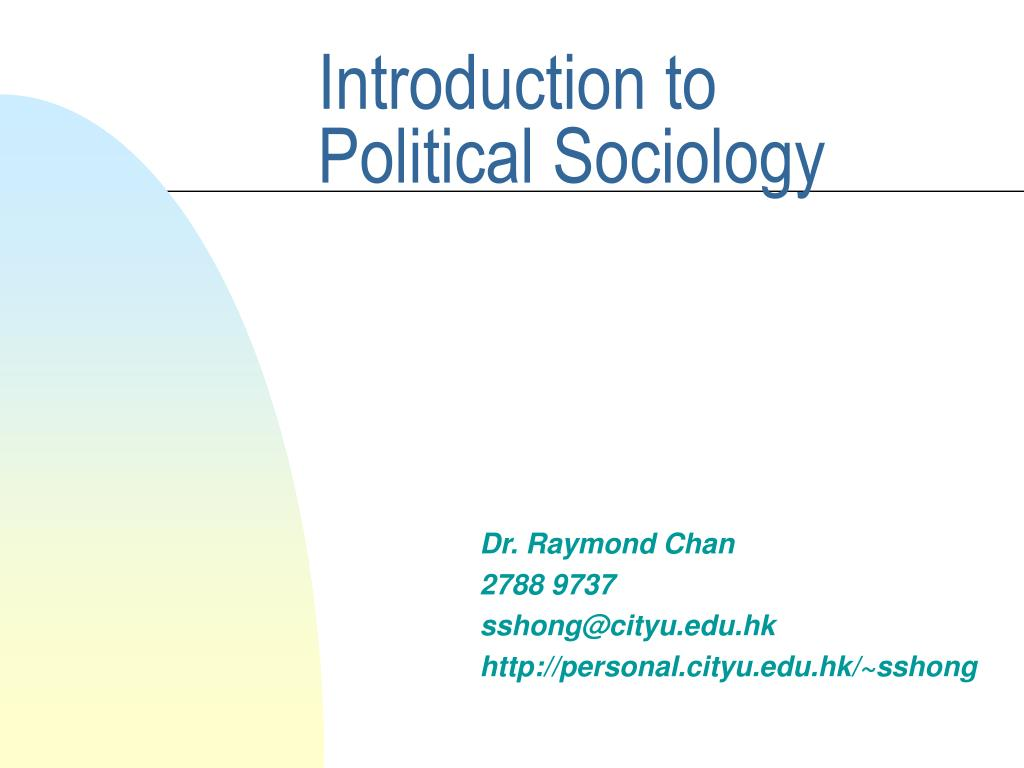 introduction to political sociology l.