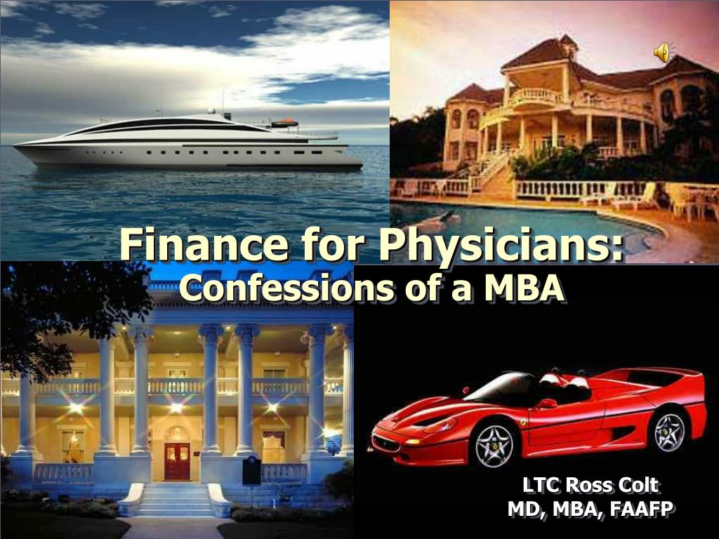finance for physicians confessions of a mba l.