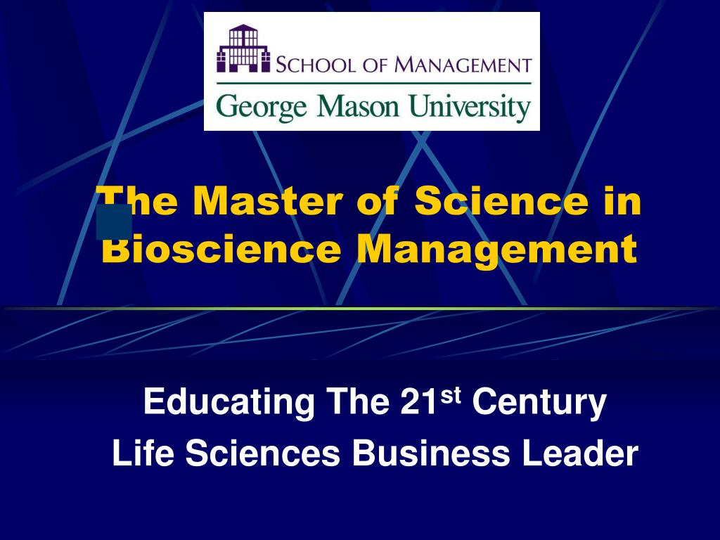 the master of science in bioscience management l.