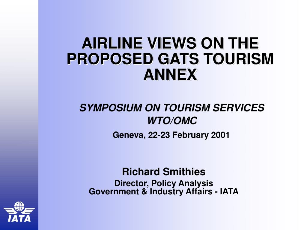 airline views on the proposed gats tourism annex l.