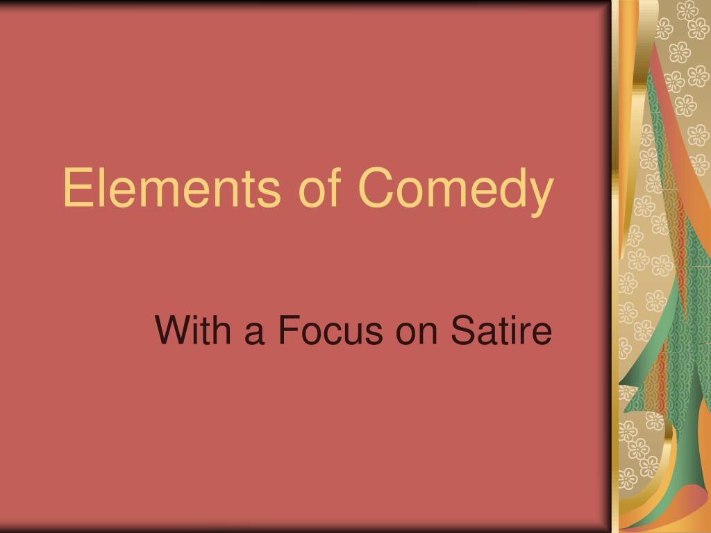 elements of comedy l.