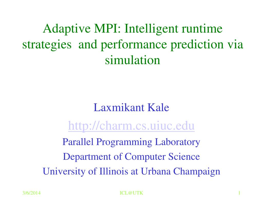 adaptive mpi intelligent runtime strategies and performance prediction via simulation l.