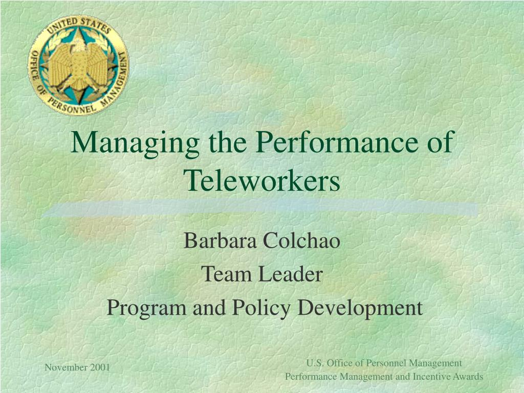 managing the performance of teleworkers l.