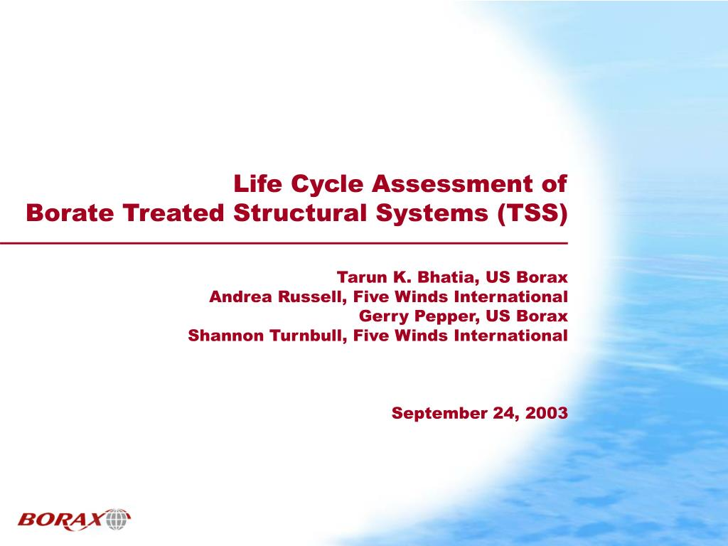 life cycle assessment of borate treated structural systems tss l.