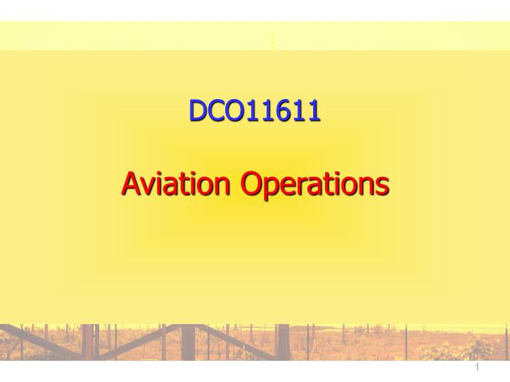 dco11611 aviation operations n.