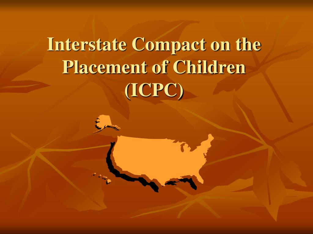 interstate compact on the placement of children icpc l.