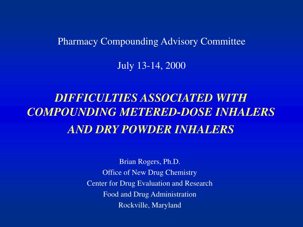 difficulties associated with compounding metered dose inhalers and dry powder inhalers l.
