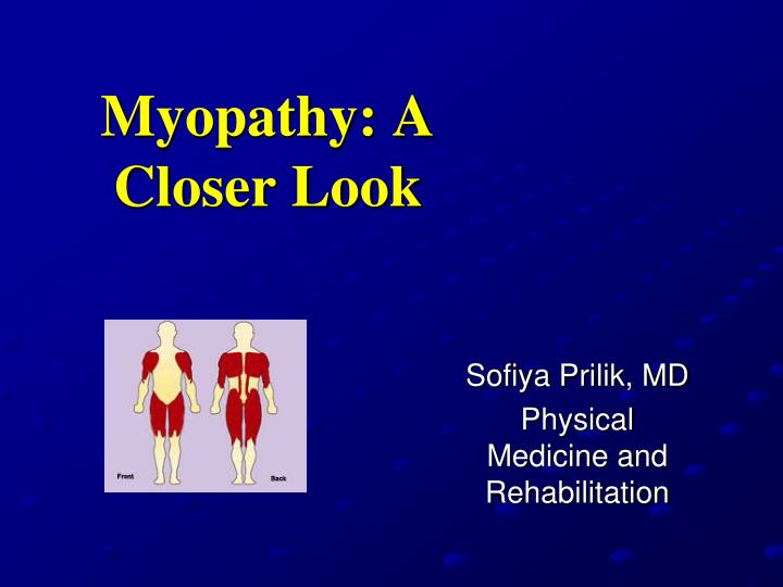 myopathy a closer look n.