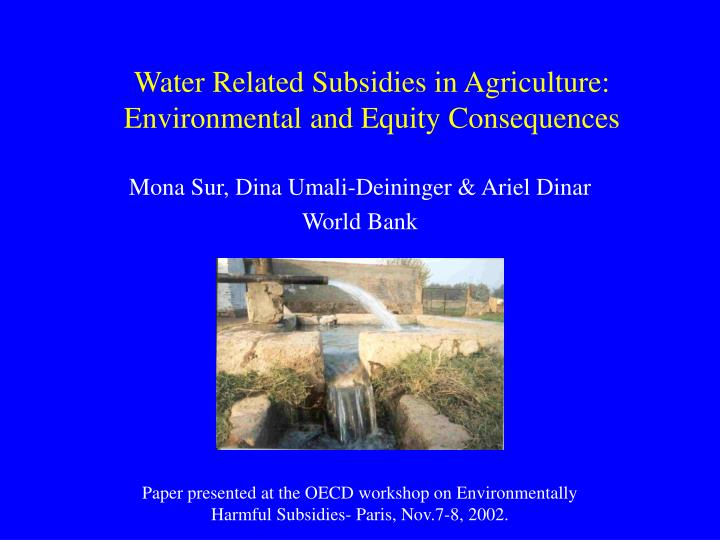 water related subsidies in agriculture environmental and equity consequences n.