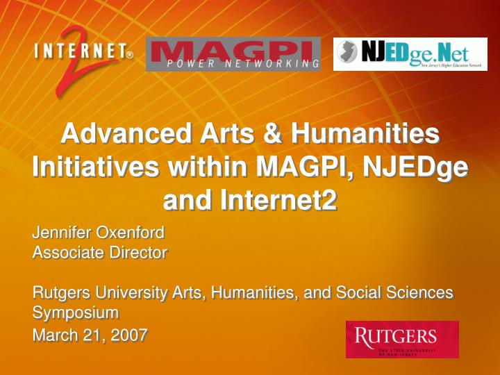 advanced arts humanities initiatives within magpi njedge and internet2 n.