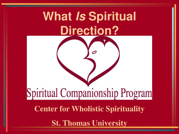 what is spiritual direction n.