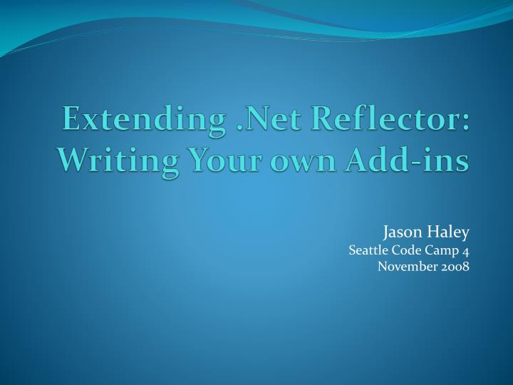 extending net reflector writing your own add ins n.