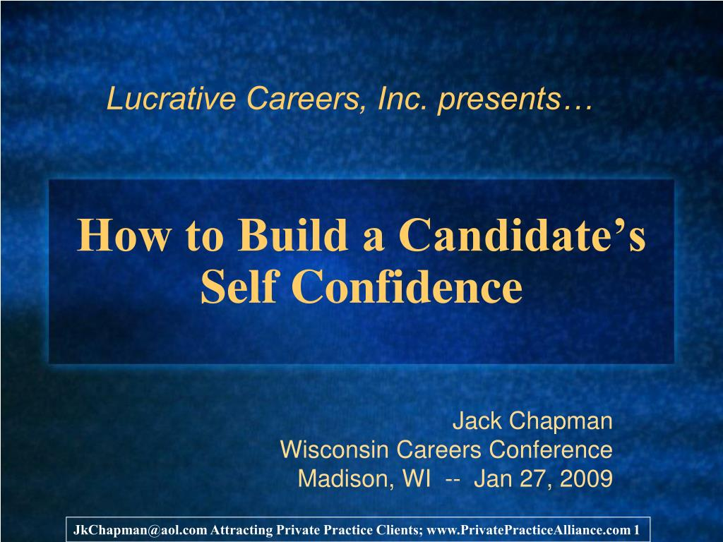 Ppt The Most Effective Method To Build A Candidate S Self Confidence Powerpoint Presentation 110844