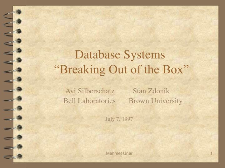 database systems breaking out of the box n.
