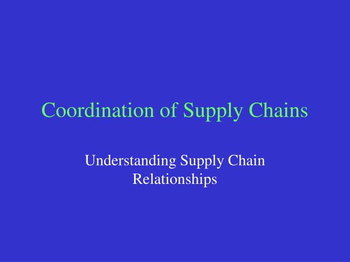 coordination of supply chains n.