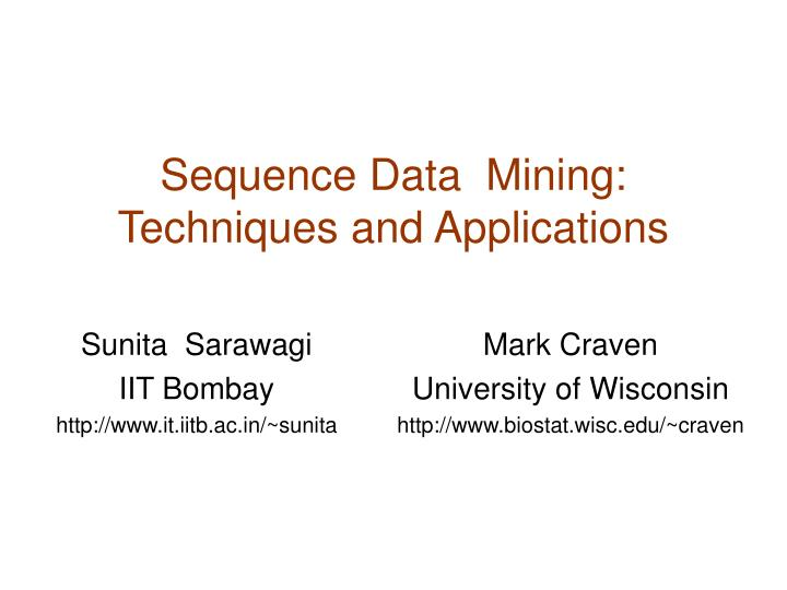 sequence data mining techniques and applications n.
