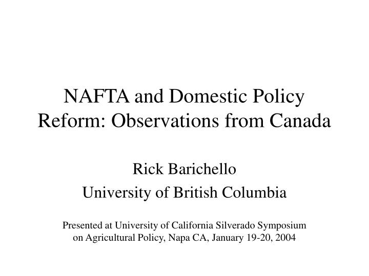 nafta and domestic policy reform observations from canada n.