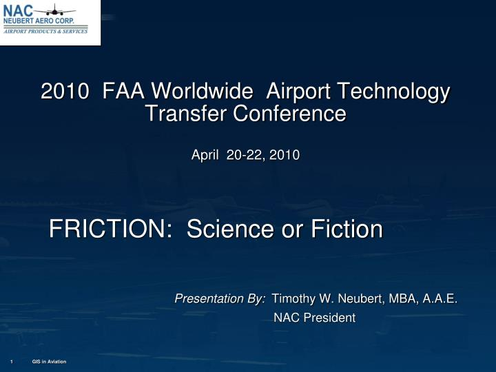 2010 faa worldwide airport technology transfer conference april 20 22 2010 n.