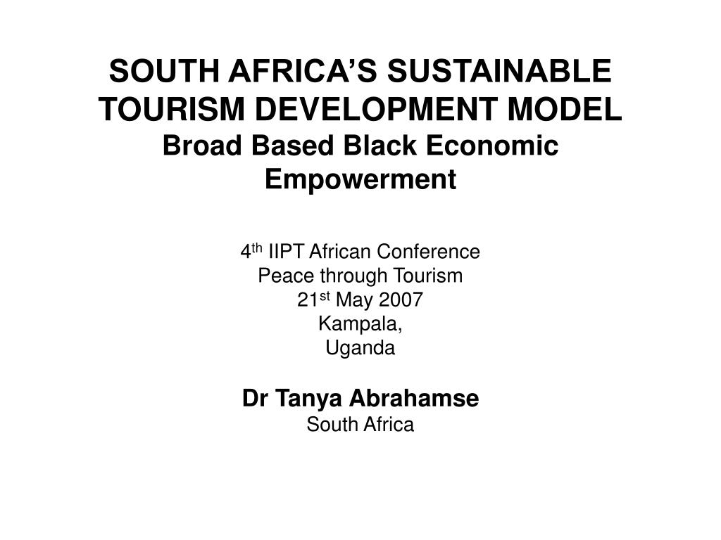 south africa s sustainable tourism development model broad based black economic empowerment l.