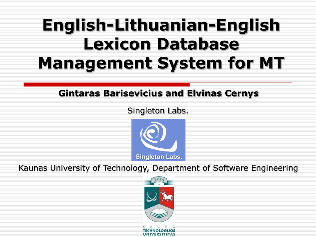 english lithuanian english lexicon database management system for mt l.