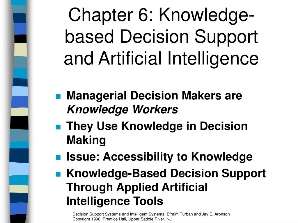 chapter 6 knowledge based decision support and artificial intelligence l.