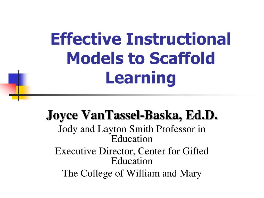 effective instructional models to scaffold learning l.