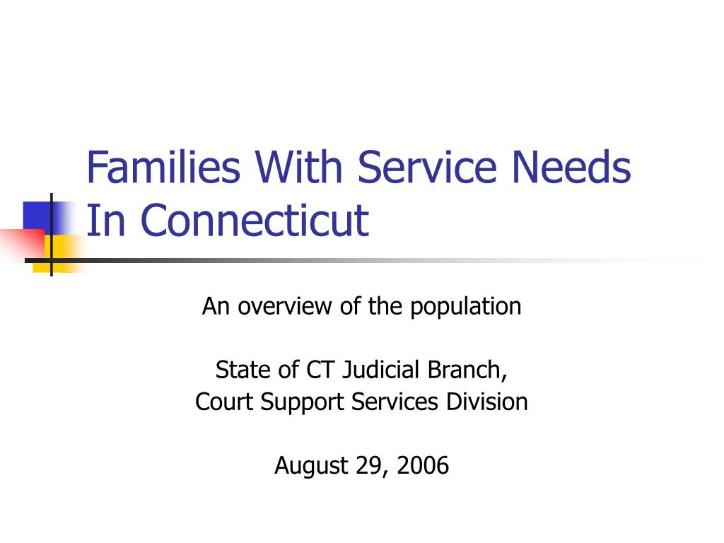 families with service needs in connecticut l.
