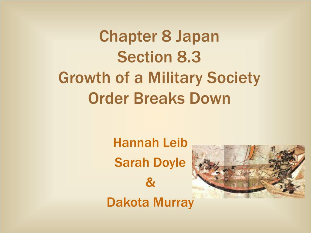 chapter 8 japan section 8 3 growth of a military society order breaks down l.