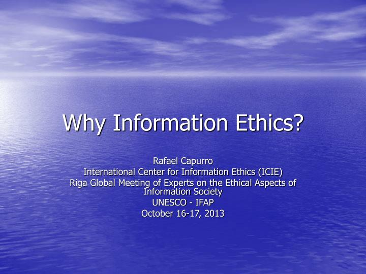 why information ethics n.