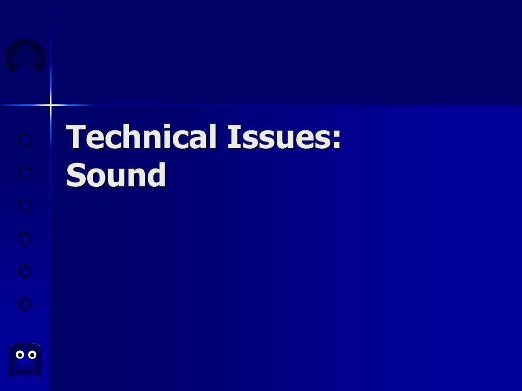technical issues sound l.