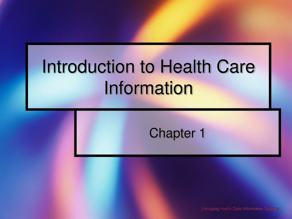 introduction to health care information l.