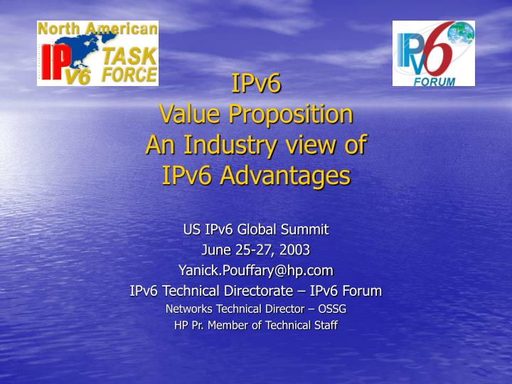 ipv6 value proposition an industry view of ipv6 advantages n.
