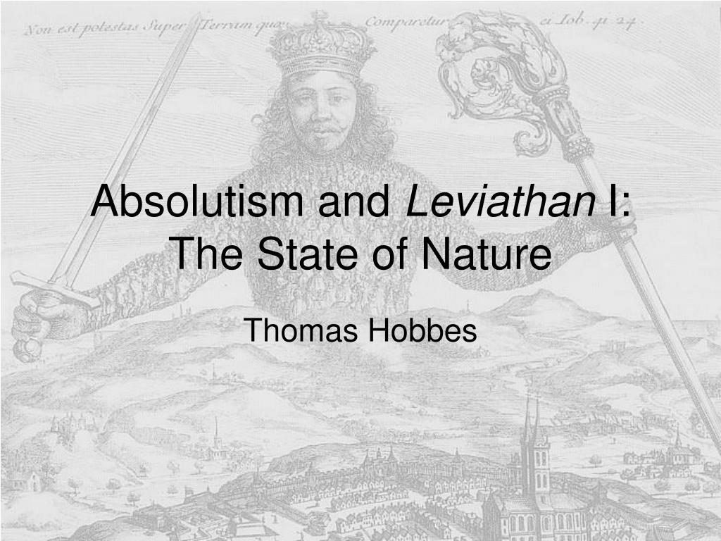 absolutism and leviathan i the state of nature l.