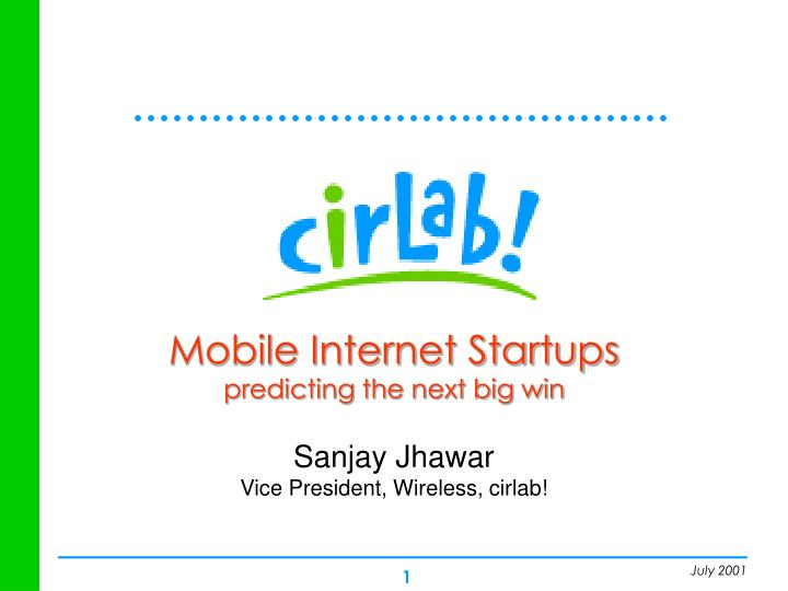 mobile internet startups predicting the next big win n.
