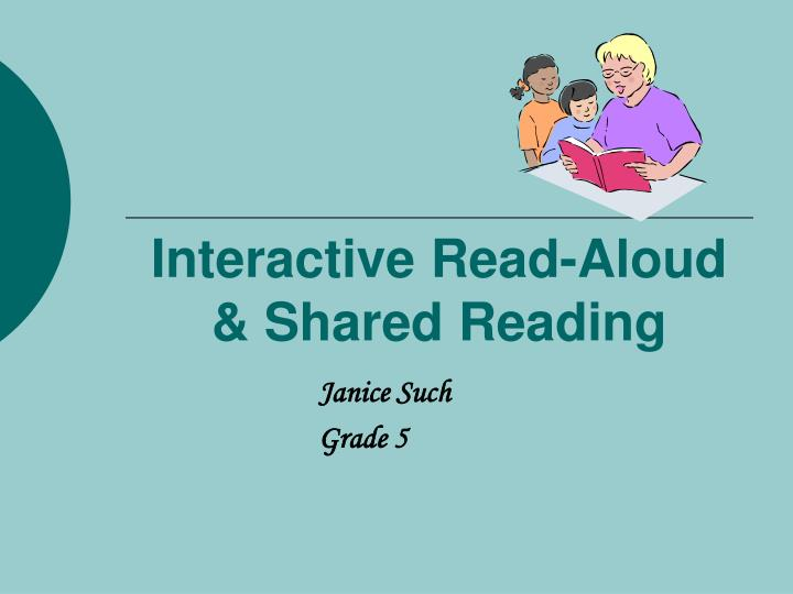 interactive read aloud shared reading n.