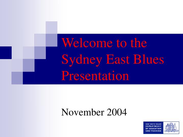 welcome to the sydney east blues presentation n.