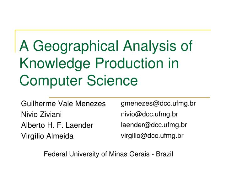 a geographical analysis of knowledge production in computer science n.