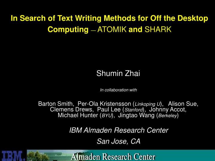 in search of text writing methods for off the desktop computing atomik and shark n.