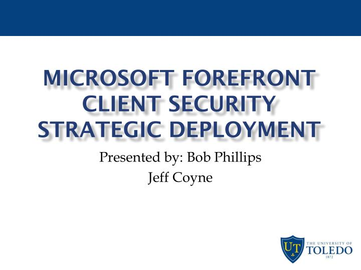 microsoft forefront client security strategic deployment n.