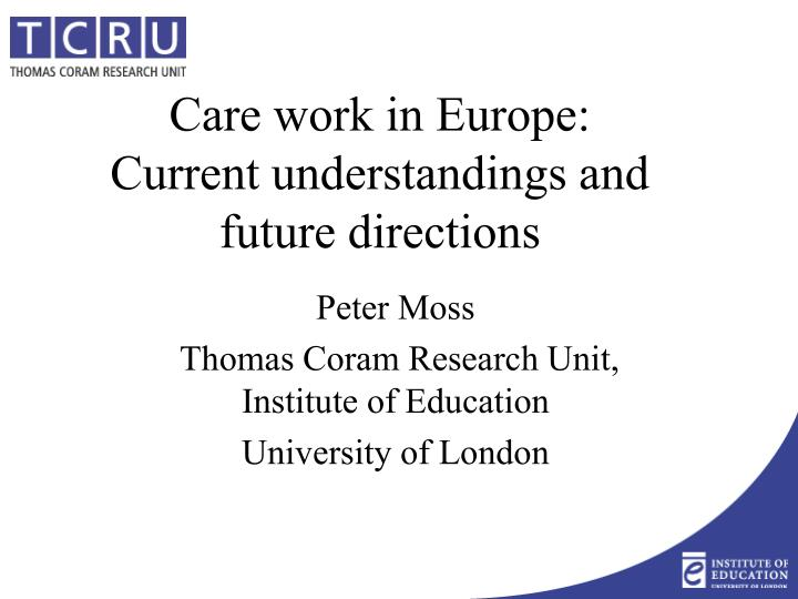 care work in europe current understandings and future directions n.